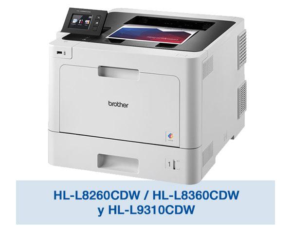 HL-L8260CDW / HL-L8360CDW y HL-L9310CDW